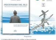 """Il Comitato """"Per non Dimenticare – Cefalonia 1943-2017"""" alla presentazione del libro sul reduce Giovanni Capanna"""
