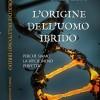"""Basciano: presentazione del libro """"L'Origine dell'uomo ibrido"""" di  Daniele Di Luciano"""